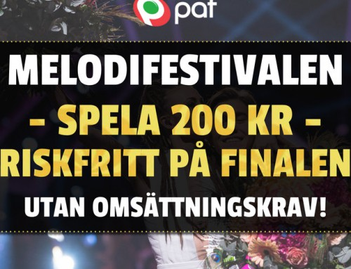 Riskfritt 9/3: Spela på finalen i Melodifestivalen utan risk!