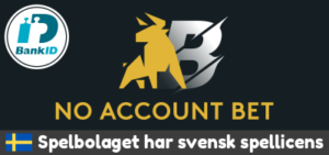Bettingsidor - No Account Bet Bonus