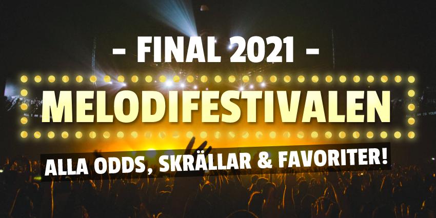 Odds Melodifestivalen Final 2021