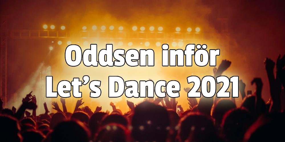 Odds inför Let's Dance 2021